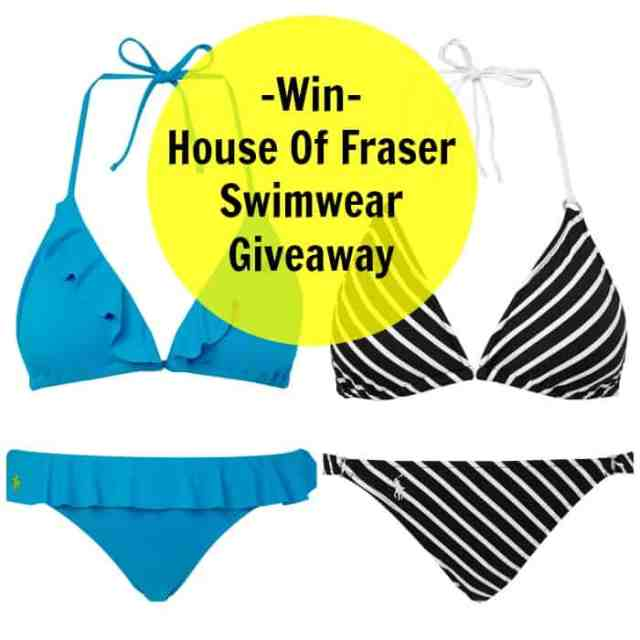 House Of Fraser Swimwear Giveaway