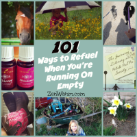 101 Ways to Refuel When You're Running On Empty