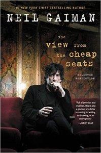 """Portada del libro """"The View from the Cheap Seats: Selected Nonfiction"""" de Neil Gaiman"""
