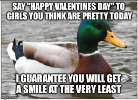 To all my single guys on valentines day. Try this...