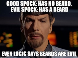 Since I Have a Beard, I Must Be Evil