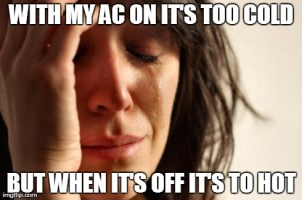 First World AC Problems at 34 degrees (93 fahrenheit)