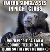 Sunglasses in night clubs
