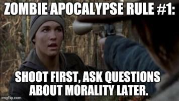 Zombie Apocalypse Rule #1