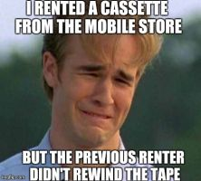 1990s First World Problems