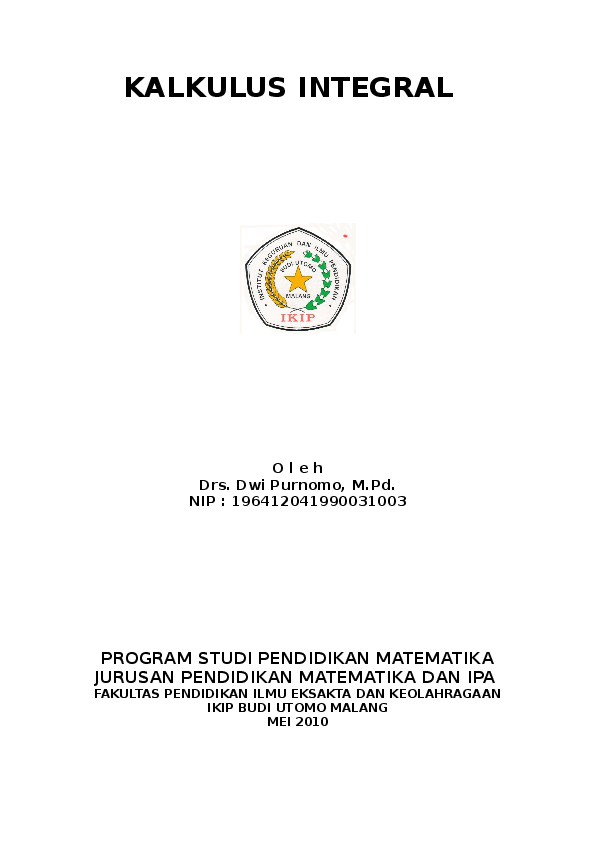 Kurva di atas sumbu x perhatikan. Doc Kalkulus Integral Program Studi Pendidikan Matematika Jurusan Pendidikan Matematika Dan Ipa Fakultas Pendidikan Ilmu Eksakta Dan Keolahragaan Ikip Budi Utomo Malang Mei 2010 Zul Fikar Academia Edu