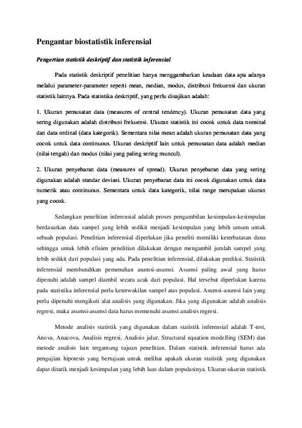 Statistika inferensial mencakup semua metode yang berhubungan dengan analisis sebagian data ( contoh ) atau juga sering disebut dengan sampel untuk kemudian sampai pada peramalan atau penarikan kesimpulan mengenai keseluruhan data induknya ( populasi ). Pdf Pengantar Biostatistik Inferensial Pengertian Statistik Deskriptif Dan Statistik Inferensial Shohibul Mawahib Academia Edu