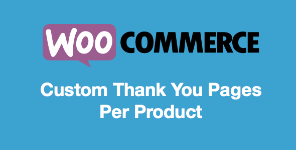 Custom Thank You Pages v1.0 – Per Product for WooCommerce