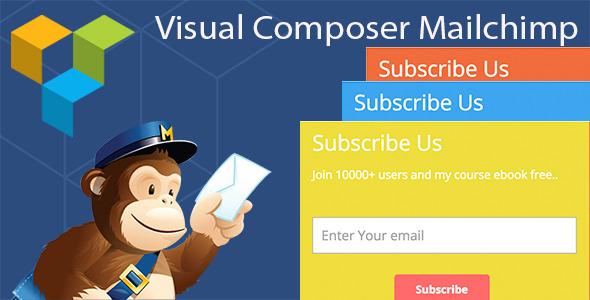 Download – Mailchimp Addon v1.2.6 for Visual Composer
