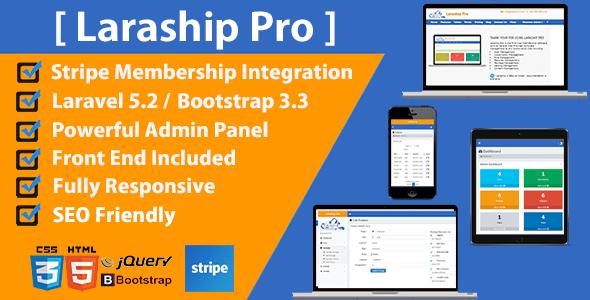 Laraship Pro - Laravel Powerful Admin :  User - CMS - Rules - Memberships - Settings - Subscriptions