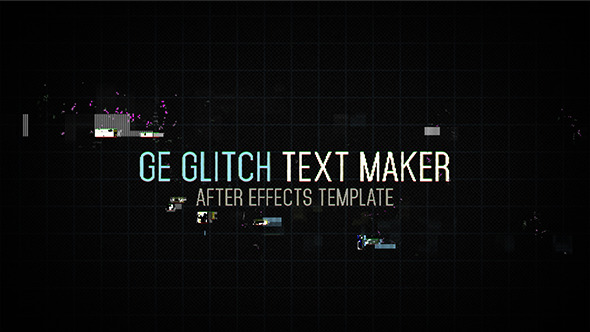 VIDEOHIVE GE GLITCH TEXT MAKER 2 FREE DOWNLOAD - Free After