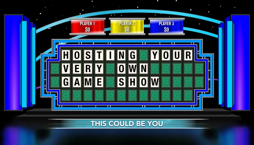 Hosting your very own game show.