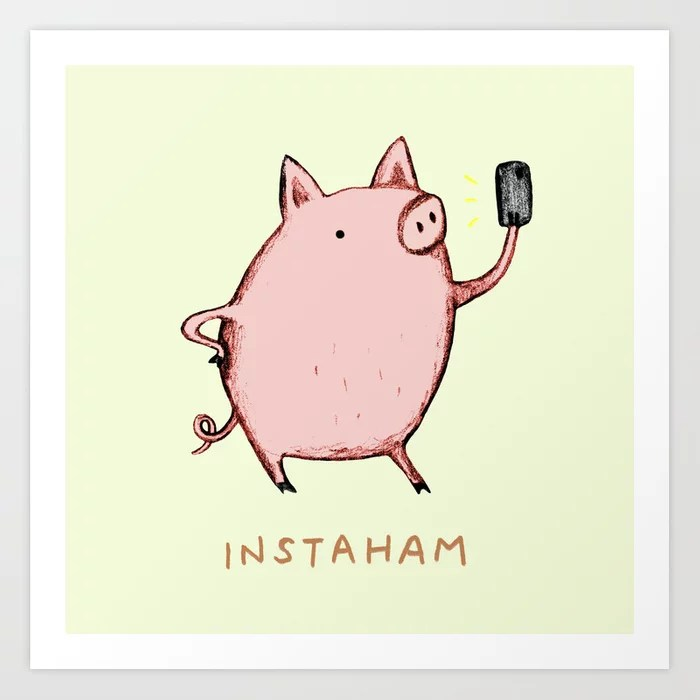 Sunday's Society6 | Fun art print, instaham, pig (ham) who instagrams