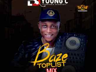 042baze Ft. DJ Young C - Baze Toplist Mix