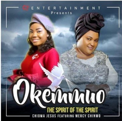 Chioma Jesus Ft. Mercy Chinwo – Okemmuo (The Greatest Spirit)