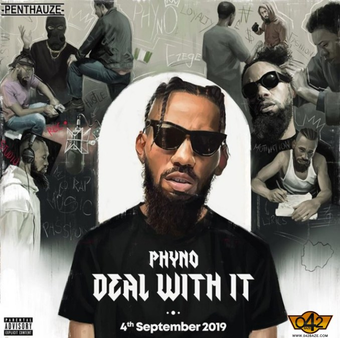 Phyno - Deal With It Album