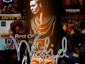 "DJ Baddo – ""Best Of Wizkid"""