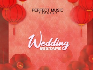 DJ MIX: Dj Maff – Wedding Mixtape