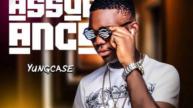 "Yung Case - ""Assurance"""