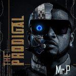 ALBUM: Mr P – The Prodiga