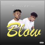 """T_Brown – """"Blow"""" ft. S_Pee"""