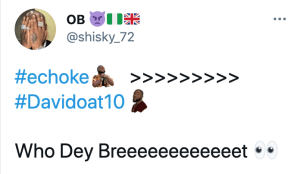 Recall we reported that the famous Davido's Slang – E Choke! now has an emoji on Twitter yesterday. Twitter users went into a frenzy when they discovered the E choke slang now had a visual representation. The Emoji which is a cartoon-like picture of Davido shows O.B.O with his hands around his neck, obviously trying to restrict his airflow #Echoke.  Now twitter got extra excited when another Emoji to the name Davido popped up on twitter. See below
