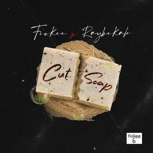 Fiokee & Raybekah – Cut Soap