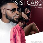 Governor Of Africa – Sisi Caro ft Oxlade Audio