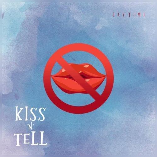 Jaytime – Kiss 'N' Tell Audio