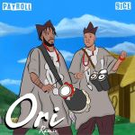 Payroll – Ori (Remix) Ft. 9ice Audio