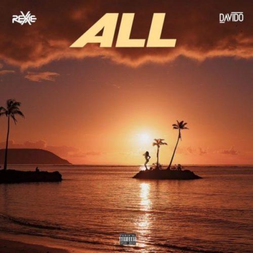 Rexxie – All ft. Davido Audio