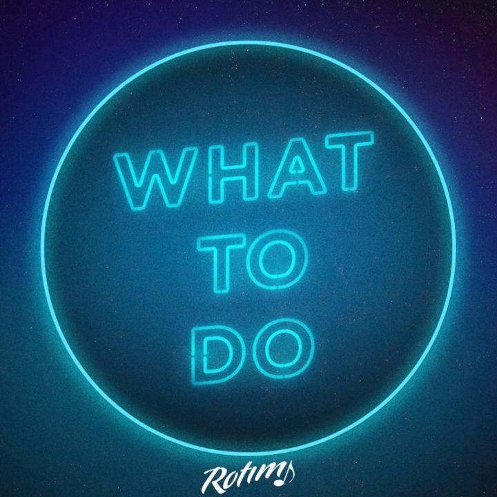 Rotimi – What To Do Audio