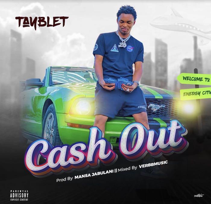 Tayblet – Cash Out