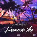 Casanova – Deserve You Ft. Popcaan Audio