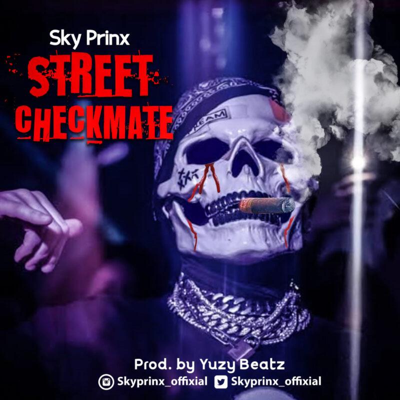 """Sky Prinx - """"Street Checkmate"""" Audio"""