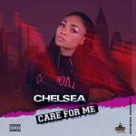 Chelsea – Care For Me