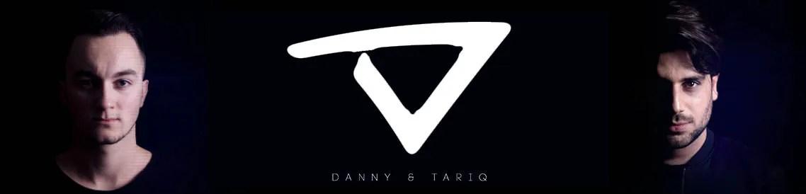 Danny & Tariq