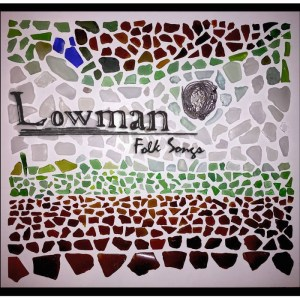Dustin Lowman 'Folk Songs'