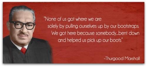 Thurgood Marshall - quote