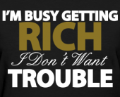 KUWAIT RVS  I-m-busy-getting-rich-women-s-t-shirts_design-170x138