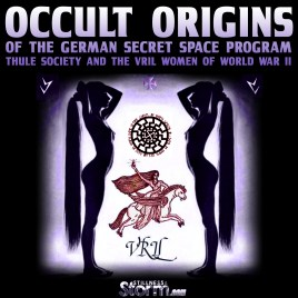 occult-origins-of-the-german-secret-space-program-thule-society-and-the-vril-women-of-world-war-ii
