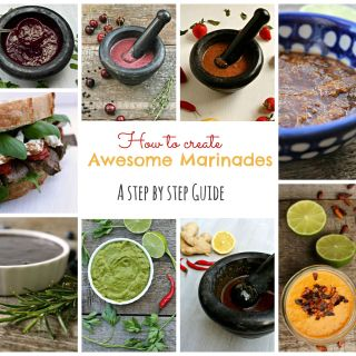 How to create Awesome Marinades – A step by step Guide