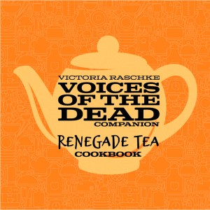 Renegade Tea Cookbook