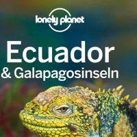 Lonely Planet: Ecuador & Galapagosinseln