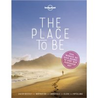 The place to be – Egal, wonach du dich sehnst, es gibt den perfekten Ort