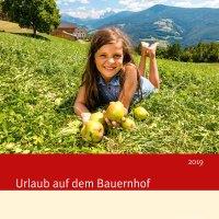 """Neuer """"Roter Hahn""""-Katalog: """"Urlaub auf dem Bauernhof 2019"""" in Südtirol"""