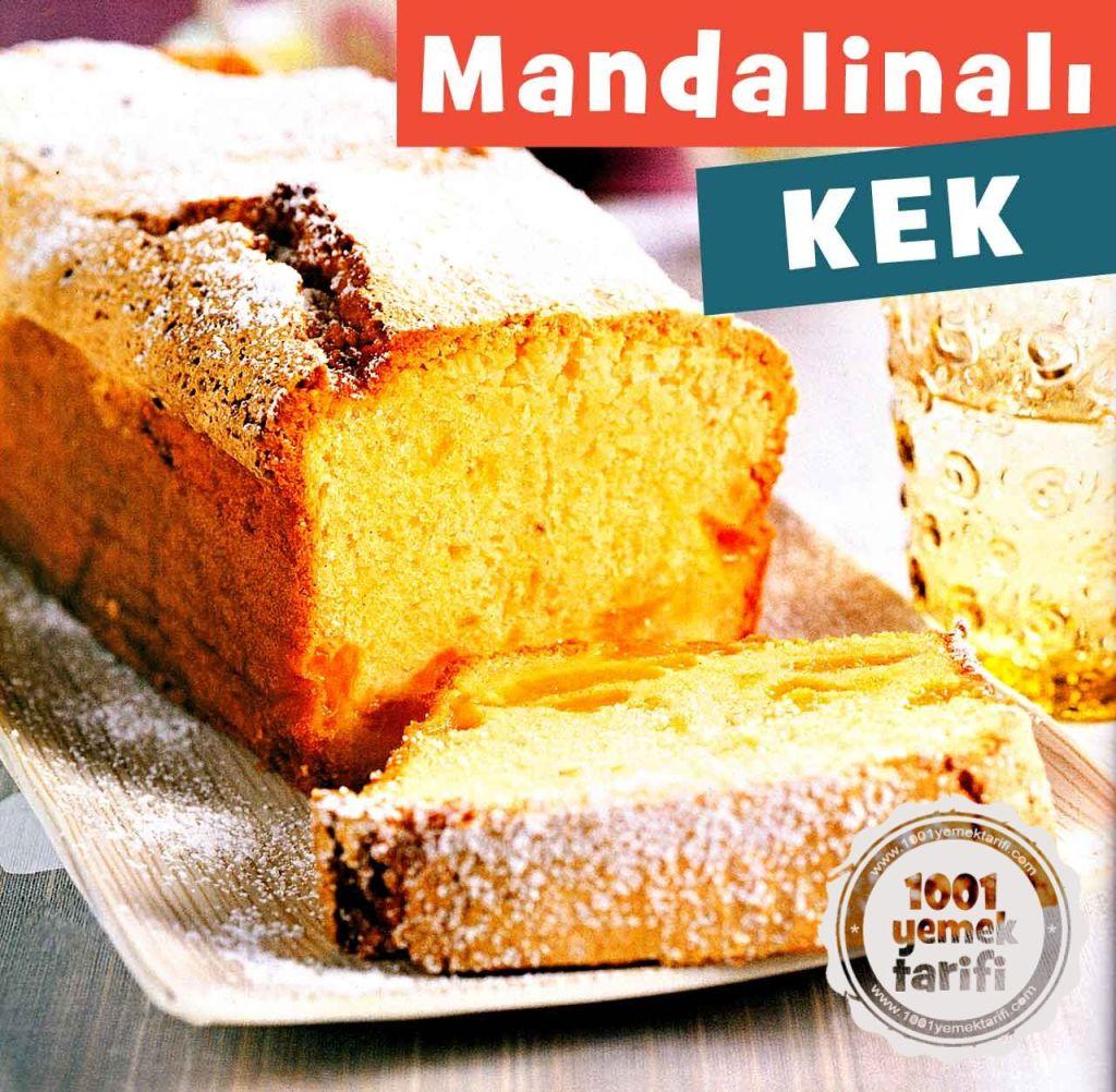 Mandalinalı Kek Tarifi (kaç kalori) Ev yapımı kolay nefis kek tarifleri yapımı