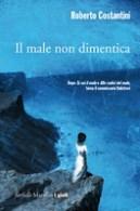 100 libri in giardino presenta roberto Costantini - 'Il male non dimentica' 7 luglio 2015