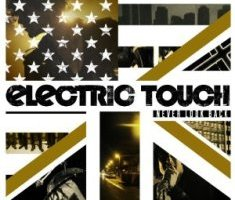 Electric Touch – Never Look Back