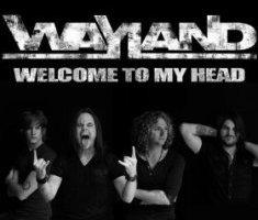 Wayland – Welcome To My Head